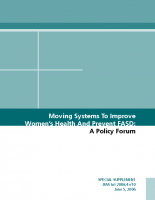 Moving Systems to Improve Women's Health and Prevent FASD: A Policy Forum