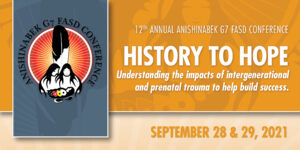 12th Annual Anishinabek G7 FASD Conference